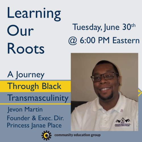 Learning Our Roots Square Jevon Martin 1 99999x500, Community Education Group